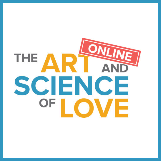The Art and Science of Love - Ongoing (Register and Start) with 1 hour of assistance